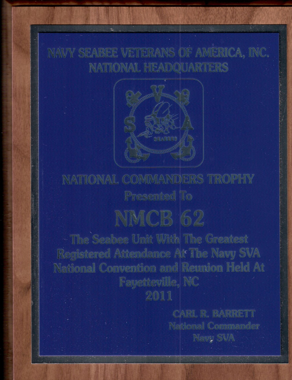 National Commanders Trophy August 2011 National Convention Fayetteville, NC